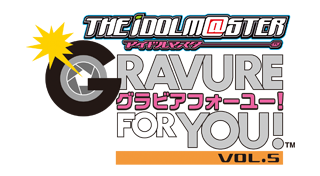 The Idolm@ster : Gravure for You ! Vol. 5 [JP]