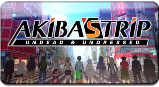 Akiba's Trip : Undead & Undressed