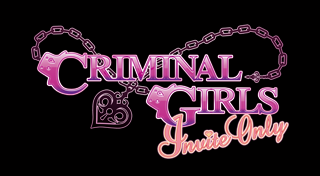Criminal Girls : Invite Only