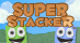 Super Stacker [US]