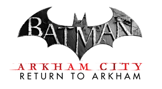 Batman : Return to Arkham - Arkham City