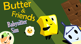 Butter & Friends : Babysitter Sim