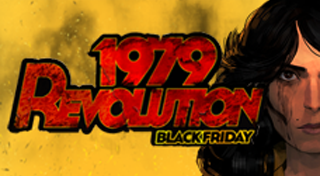 1979 Revolution : Black Friday