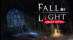 Fall of Light : Darkest Edition