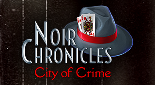 Noir Chronicles : City of Crime