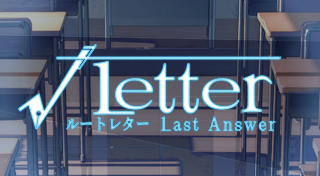Root Letter : Last Answer [JP]