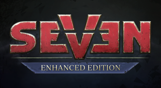 Seven : Enhanced Edition